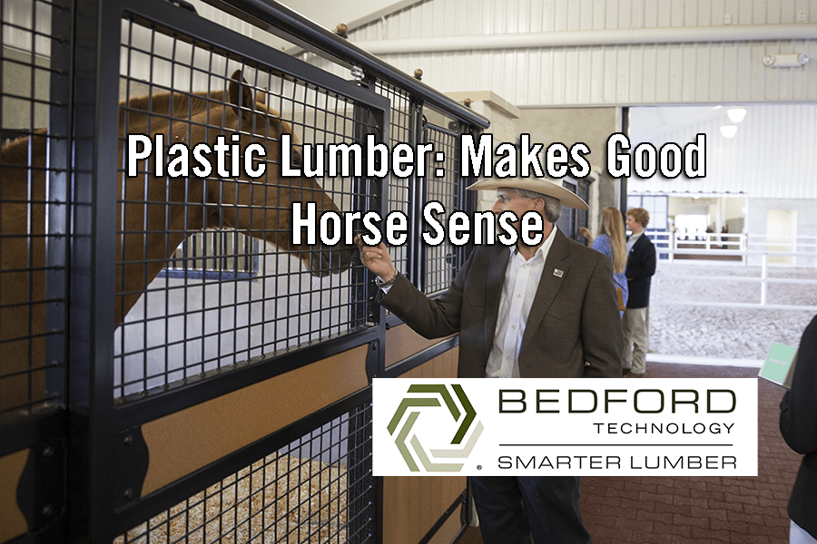 Plastic Lumber: Makes Good Horse Sense
