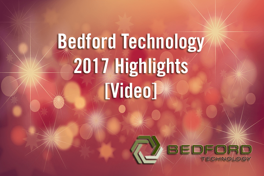 Bedford Technology 2017 Highlights Video