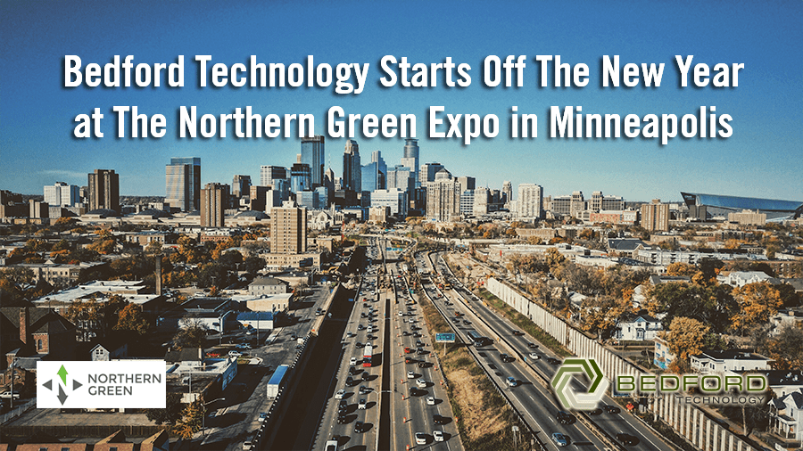 Bedford Technology Starts Off the New Year at The Northern Green Expo in Minneapolis
