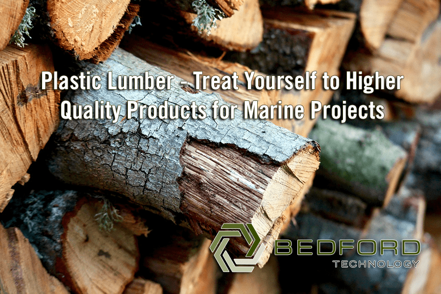 Plastic Lumber – Treat Yourself to Higher Quality Products for Marine Projects