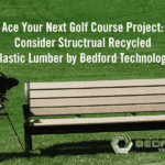 Structural Plastic Lumber for Golf Course Projects