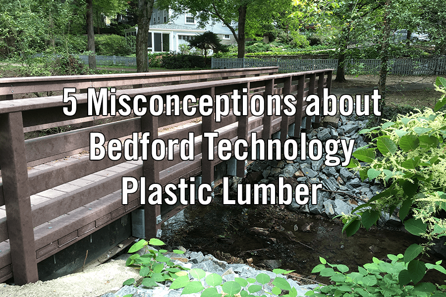 5 misconceptions about Bedford Technology plastic lumber image cornerstone content